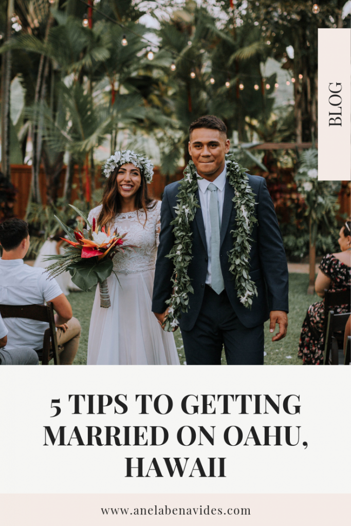 5 TIPS TO GETTING MARRIED ON OAHU, HAWAII