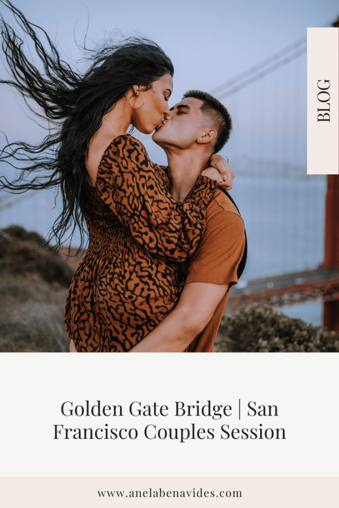 Golden Gate Bridge | San Francisco Couples Session by Anela Benavides Photography. Includes posing inspiration for an outdoor couples session. Book your couples session and browse the blog for more inspiration